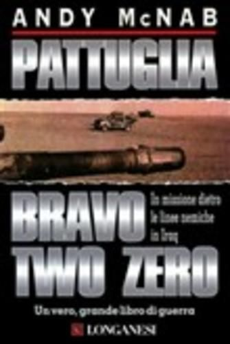 #Pattuglia bravo two zero andy mcnab  ad Euro 3.99 in #Longanesi #Media ebook scienze umane