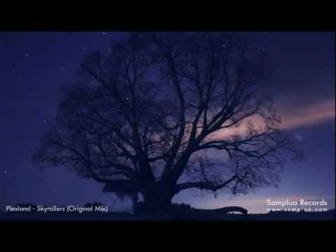 Plexland - Skyrollers (Original mix)