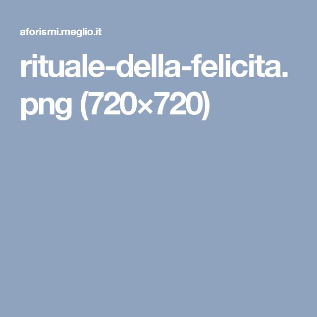 rituale-della-felicita.png (720×720)