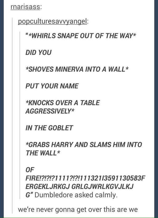 """Perhaps it's something about that one scene from the movie you will NEVER get over. 
