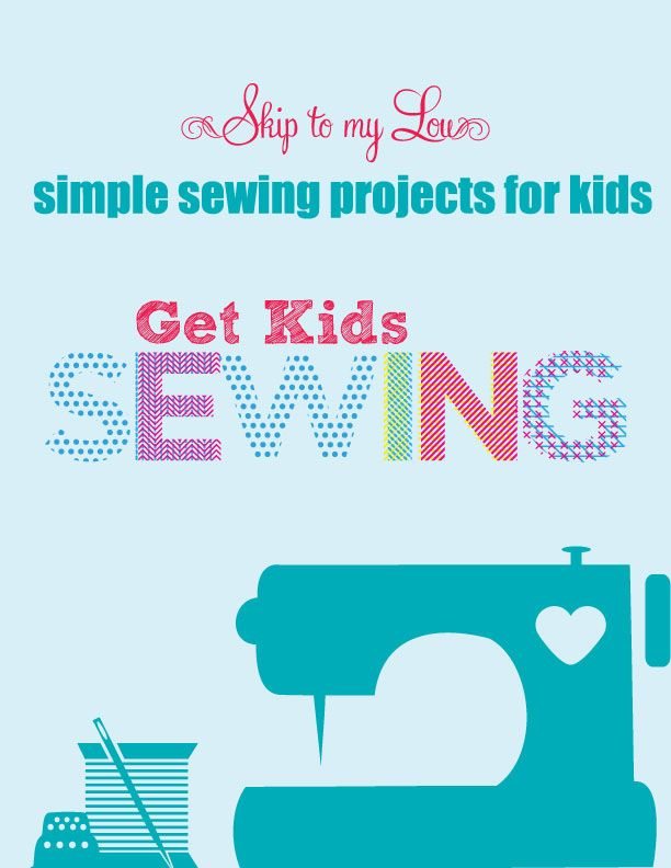 Simple sewing projects for kids and beginners. Easy and fun sewing sheets and sewing projects. www.skiptomylou.org #sewing #sewingsheets #kidssewing