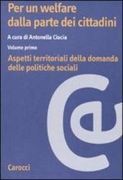 Prezzi e Sconti: Per un welfare dalla parte dei cittadini  ad Euro 21.42 in #Carocci #Media libri scienze sociali
