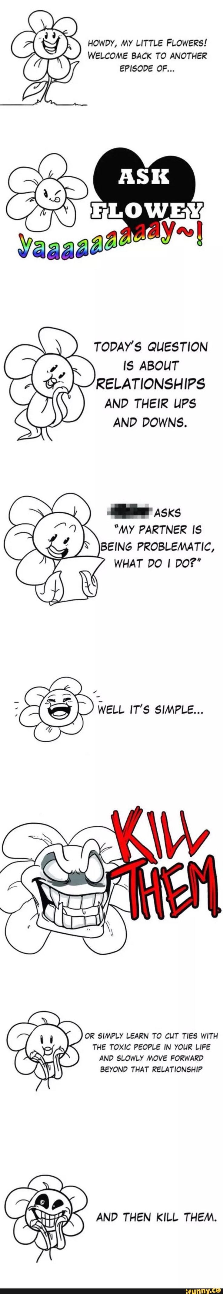 Flowey gives relationship advice. A+, Flowey.