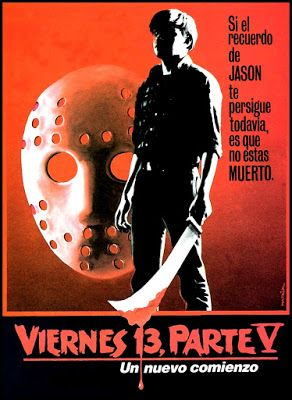 El Oscuro Rincón del Terror: VIERNES 13. PARTE V: UN NUEVO COMIENZO / FRIDAY 13...
