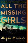 All the Missing Girls, Megan Miranda