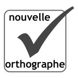Nouvelles règles d'orthographe