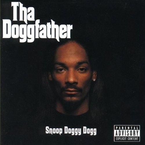 Tha Doggfather ~ Snoop Dogg