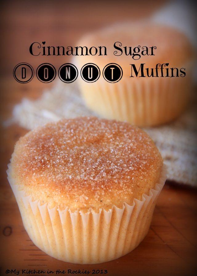Cinnamon Sugar Donut Muffins by Kirsten | My Kitchen in the Rockies