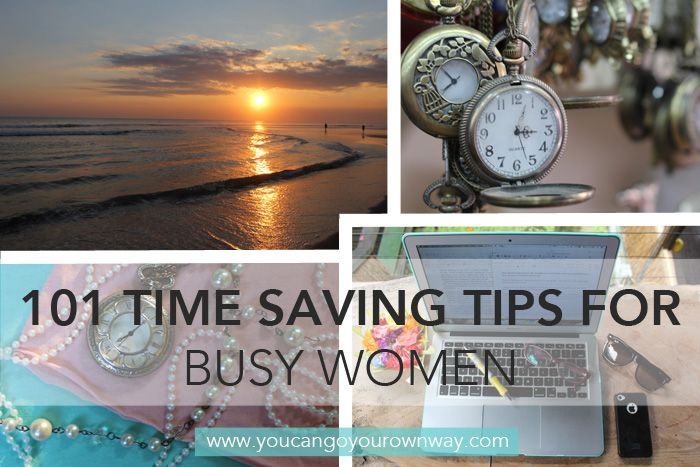 The Ultimate Guide: 101 Time Saving Tips For Busy Women - if you need time savig tips, this post is for you. REPIN THIS #timesaving #savingtime #timemanagement #busywomen