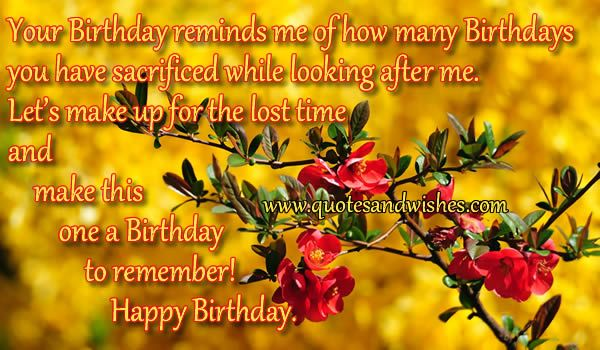 Beautiful Birthday wishes for Mother, Happy Birthday quotes for Mom, picture greeting cards on mothers birthday I love you messages