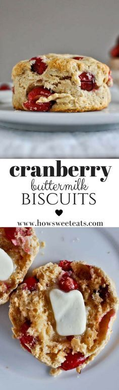 Cranberry Whole Wheat Buttermilk Biscuits I http://howsweeteats.com /howsweeteats/