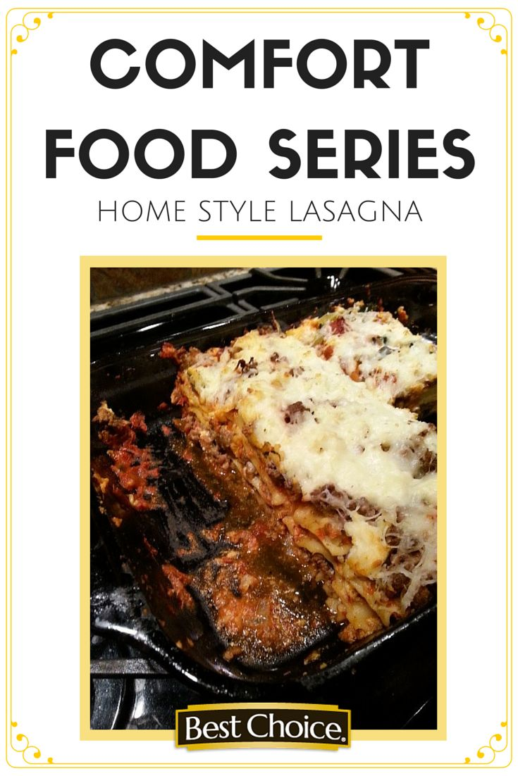 Comfort Food Series - Home Style Lasagna from Best Choice Brand http ...