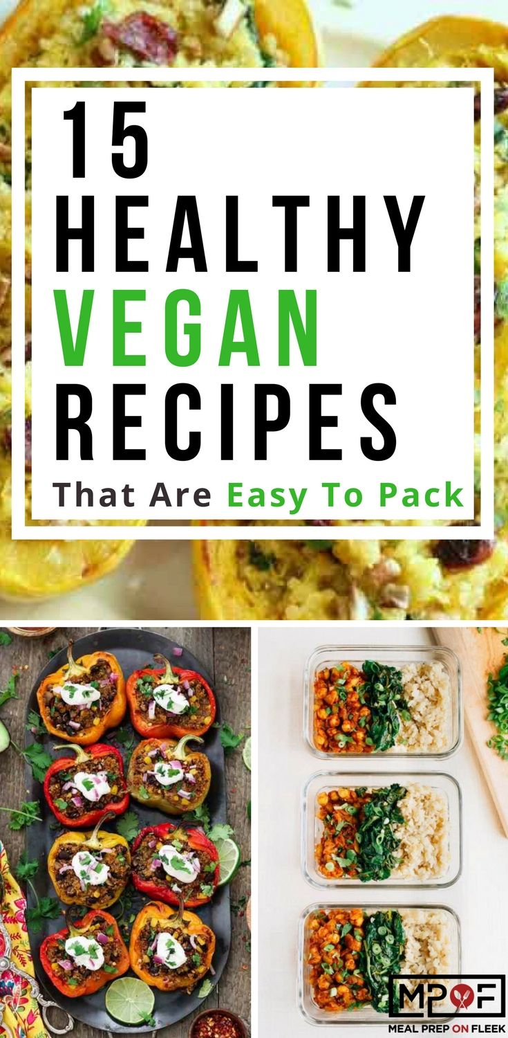 If you are following a plant-based diet or a vegan diet then we know you are in need of some easy recipes here are 15 Healthy Vegan Recipes!  #veganrecipes #vegan #veganfood #mealprep #mealplanning