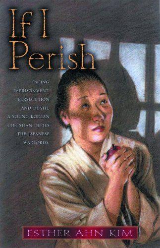 If I Perish by Esther Ahn Kim https://www.amazon.com/dp/0802430791/ref=cm_sw_r_pi_dp_x_roMgzb2J0RX5F