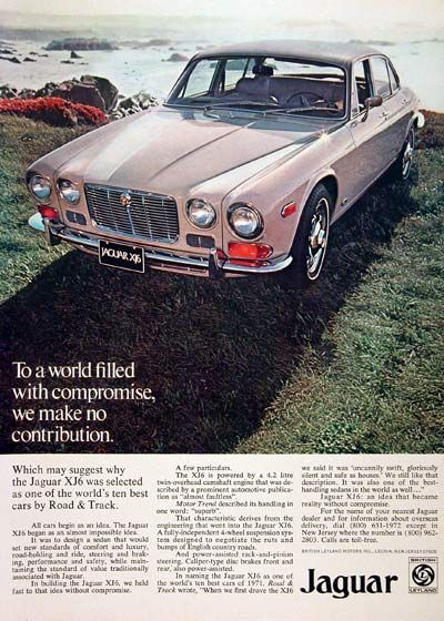 1972 Jaguar XJ-6 Sedan original vintage advertisement. Powered by a 4.2 liter twin overhead cam engine with fully independent suspension. Named one of Road & Track's Ten Best Cars for 1971.