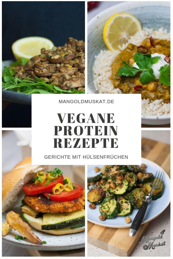 15 Proteinreiche Vegane Rezepte Mit Hulsenfruchen Im Curry Im Salat Auf Dem Burger Oder In Einer G Rezepte Proteinreiche Vegane Rezepte Lebensmittel Essen
