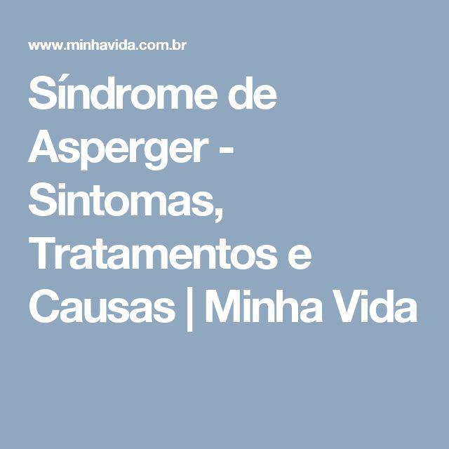Síndrome de Asperger - Sintomas, Tratamentos e Causas | Minha Vida