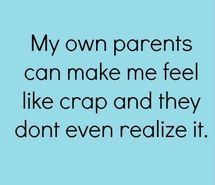 For reals tho. My parents talk about me like I don't still live with them and like I can't hear them. Can't tell you how many times I have cried about this