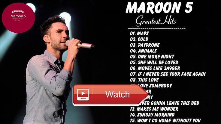 Maroon Top Songs The Best of Maroon Maroon Love Songs 17  Maroon Top Songs The Best of Maroon Maroon Love Songs 17 Thanks Fan's Love Songs for timing this Share