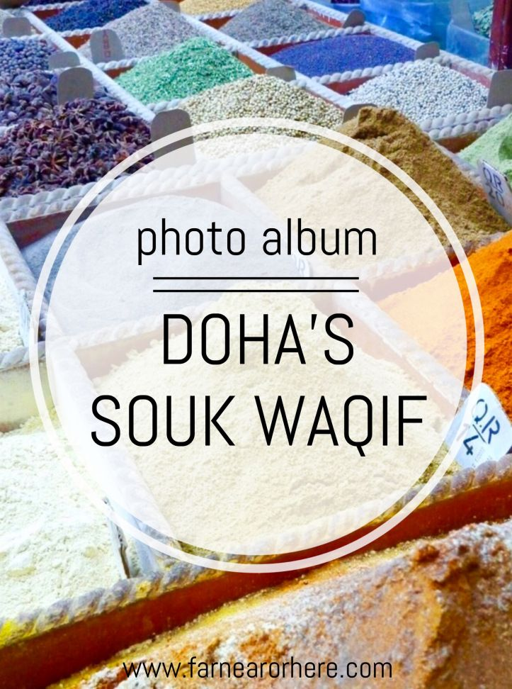 A photo album from Souk Waqif in Qatar, Doha.