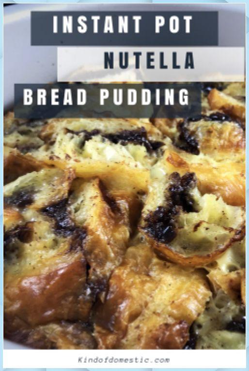 Apr 2, 2020 – Instant Pot Nutella Bread Pudding – Kind of Domestic – Chocolate Bread Pudding #best chocolate bread puddi…