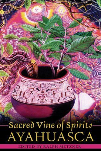 106 best libros books livres images on pinterest books livros sacred vine of spirits ayahuasca by ralph metzner phd fandeluxe Gallery