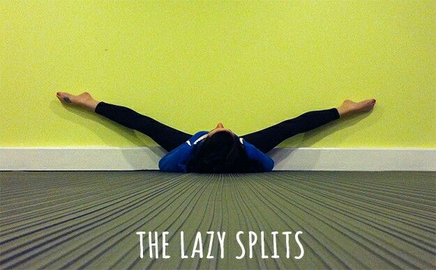 Great way to practice getting your splits