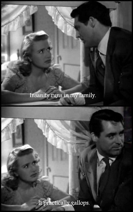 Arsenic and old lace - insanity