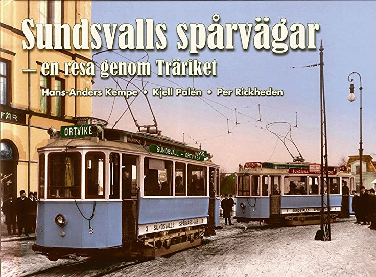 This is the cover on the new book about The Sundsvall tram system. The book is in Swedish.