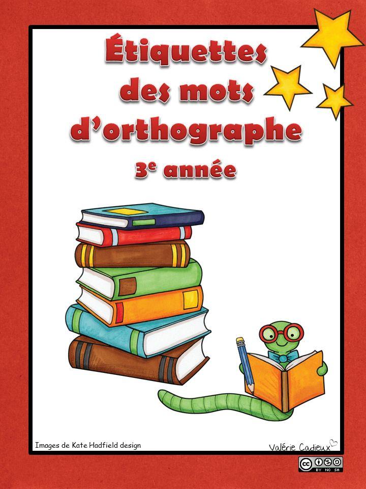 La classe de Madame Valérie: Étiquettes des mots d'orthographe du 2e cycle (document gratuit)