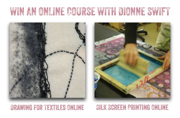Win a Dionne Swift online textiles coursehttp://www.textileartist.org/giveaways/win-online-textiles-course-dione-swift/?lucky=7297
