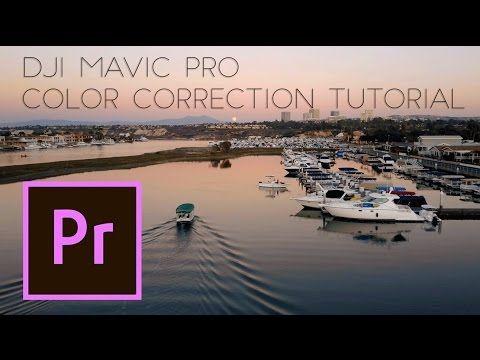 DJI Mavic Pro - Color Correction Tutorial in Adobe Premiere - YouTube