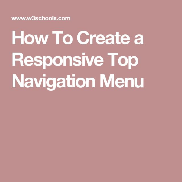 How To Create a Responsive Top Navigation Menu