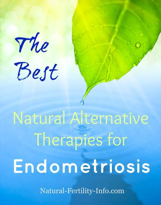 The Best Natural Alternative Therapies for Endometriosis.