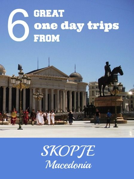 The capital of Macedonia Skopje is interesting city and there are places you should definitely see, but I visited more beautiful places that every tourist in Macedonia should explore as well.  More: http://www.pathismygoal.com/6-great-one-day-trips-from-skopje-macedonia/