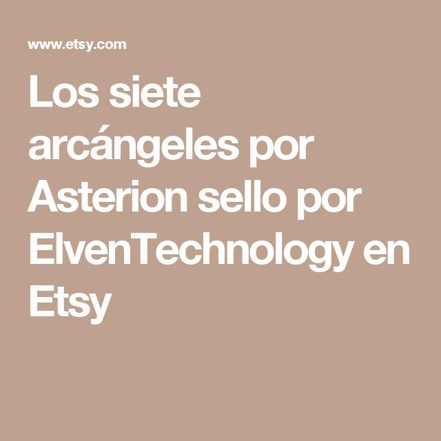 Los siete arcángeles por Asterion sello por ElvenTechnology en Etsy