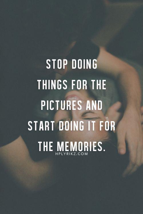 25+ best Making memories quotes on Pinterest  Making memories, Happy memorie...