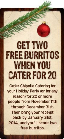 Get Two Free Burritos  When You Cater For 20 Qualified catering order must be picked up from November 11, 2014 Chipotle Coupons http://www.pinterest.com/TakeCouponss/chipotle-coupons/