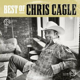 Best of Chris Cagle by Chris Cagle on Apple Music