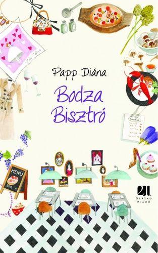 Papp Diána: Bodza Bisztró