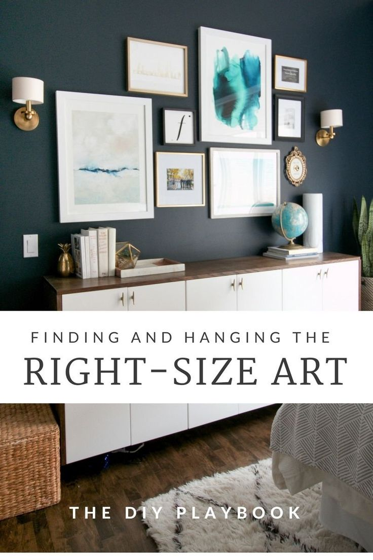 Reference tips for 1) selecting appropriate art sizes and 2) hanging art at the correct height.