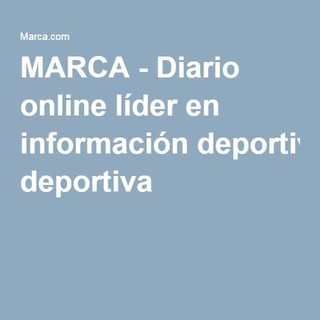 MARCA - Diario online líder en información deportiva