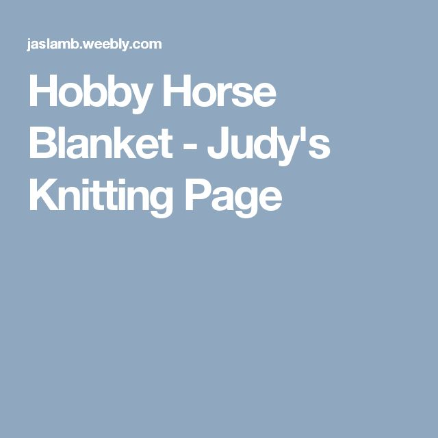 Hobby Horse Blanket - Judy's Knitting Page