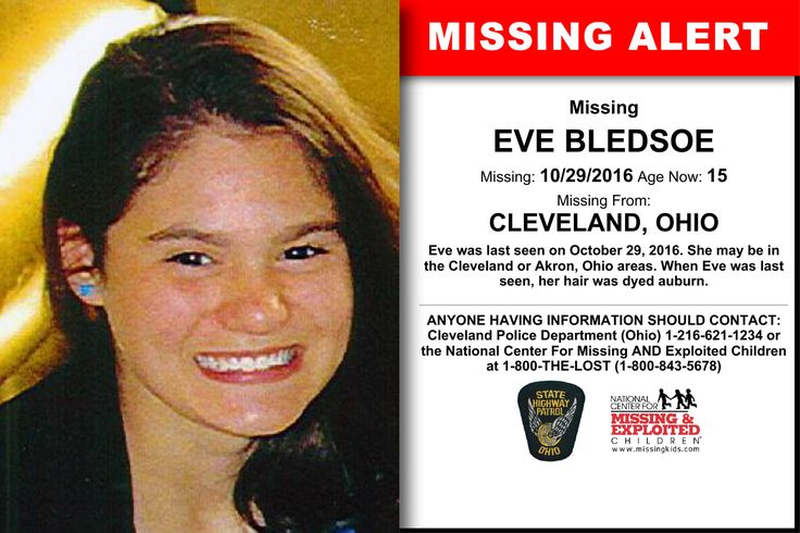 EVE BLEDSOE, Age Now: 15, Missing: 10/29/2016. Missing From CLEVELAND, OH. ANYONE HAVING INFORMATION SHOULD CONTACT: Cleveland Police Department (Ohio) 1-216-621-1234.