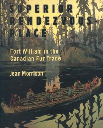 Superior Rendezvous-Place: Fort William in the Canadian F... https://www.amazon.ca/dp/1550027816/ref=cm_sw_r_pi_dp_x_mG.4zb1TBSJA3