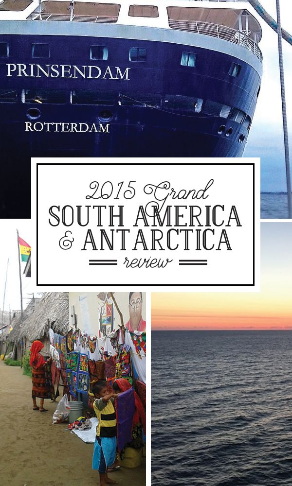 Click here to read the review for the 2015 Grand South America and Antarctica Cruise and to find out more about the 2016 Grand South America and Antarctica Cruise!
