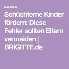 Schüchterne Kinder fördern: Diese Fehler sollten Eltern vermeiden   BRIGITTE.de
