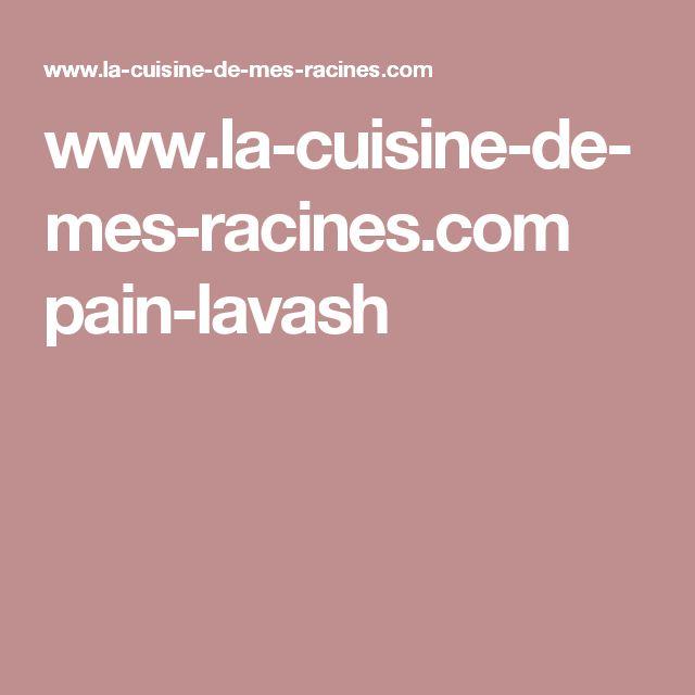 www.la-cuisine-de-mes-racines.com pain-lavash