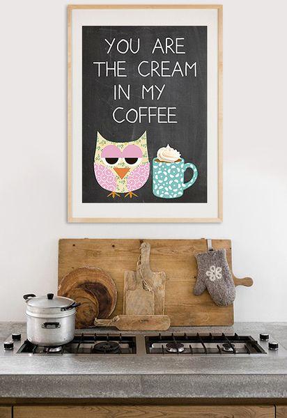 """Typografie Druck  """"you are the cream in my coffee"""" mit süßer Eule und Kaffeetasse."""
