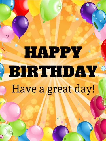 Have a Great Day! Birthday Balloon Card